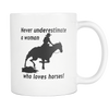 Image of Never Underestimate a Woman Who Loves Horses Coffee Mug
