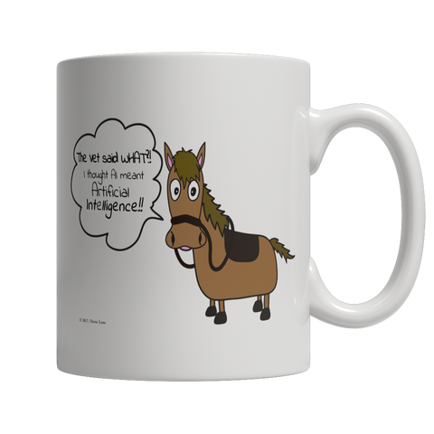 The Vet Said What?! Horse Coffee Mug