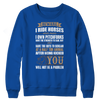 Image of Beware I Ride Horses - Crewneck Fleece Shirt