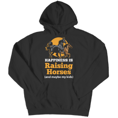 Happiness Is Raising Horses - Hoodie