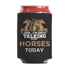 I'm Only Talking To My Horses Today Kan Koozie