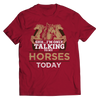 Image of I'm Only Talking To My Horses Today Unisex T-Shirt