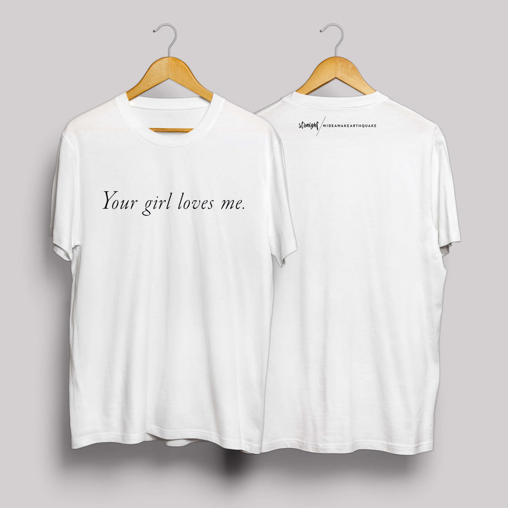 Statement-Shirt: Your girl loves me