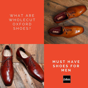 What Are Wholecut Oxford Shoes?