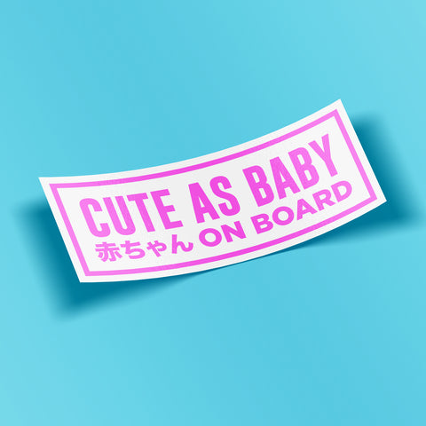 Cute as baby on board