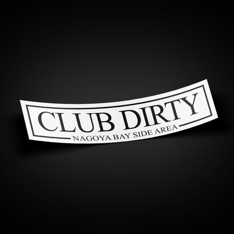 CLUB DIRTY