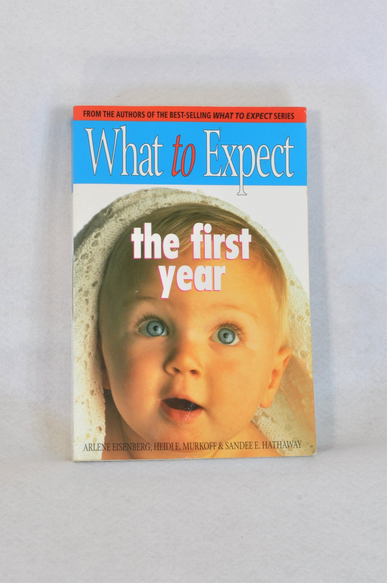 What To Expect The First Year Parenting Book Unisex N-B to 1 year