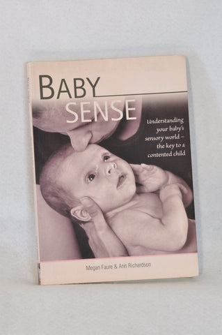 Baby Sense Understanding Your baby's Sensory World Parenting Book Unisex N-B to 1 year