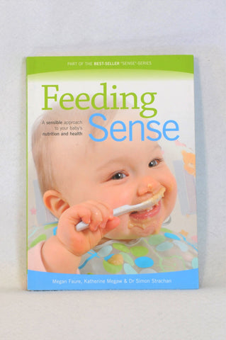 Megan Faure Feeding Sense Parenting Book Unisex 6 months to 3 years