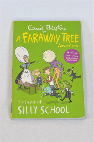 Enid Blyton's The Land of Silly School, A Faraway Tree Adventure Colour Paperback Book Unisex 5-10 years