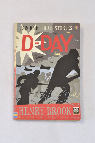 Usborne True Stories D-Day Paperback Book Unisex 10+ years