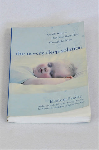 Unbranded The No-Cry Sleep Solution By Elizabeth Pantley Parenting Book Unisex N-B to 1 year