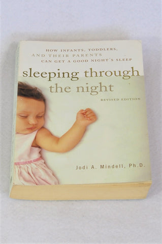 Unbranded Sleeping Through The Night By Jodi Mindell Parenting Book Unisex N-B to 1 year