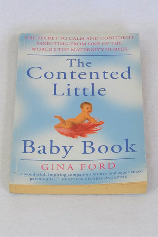 Unbranded The Contented Little Baby Book By Gina Ford Parenting Book Unisex N-B to 1 year