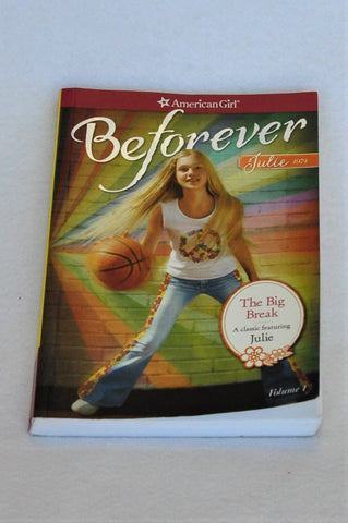American Girl Beforever The Big Break Book Unisex 8+ years