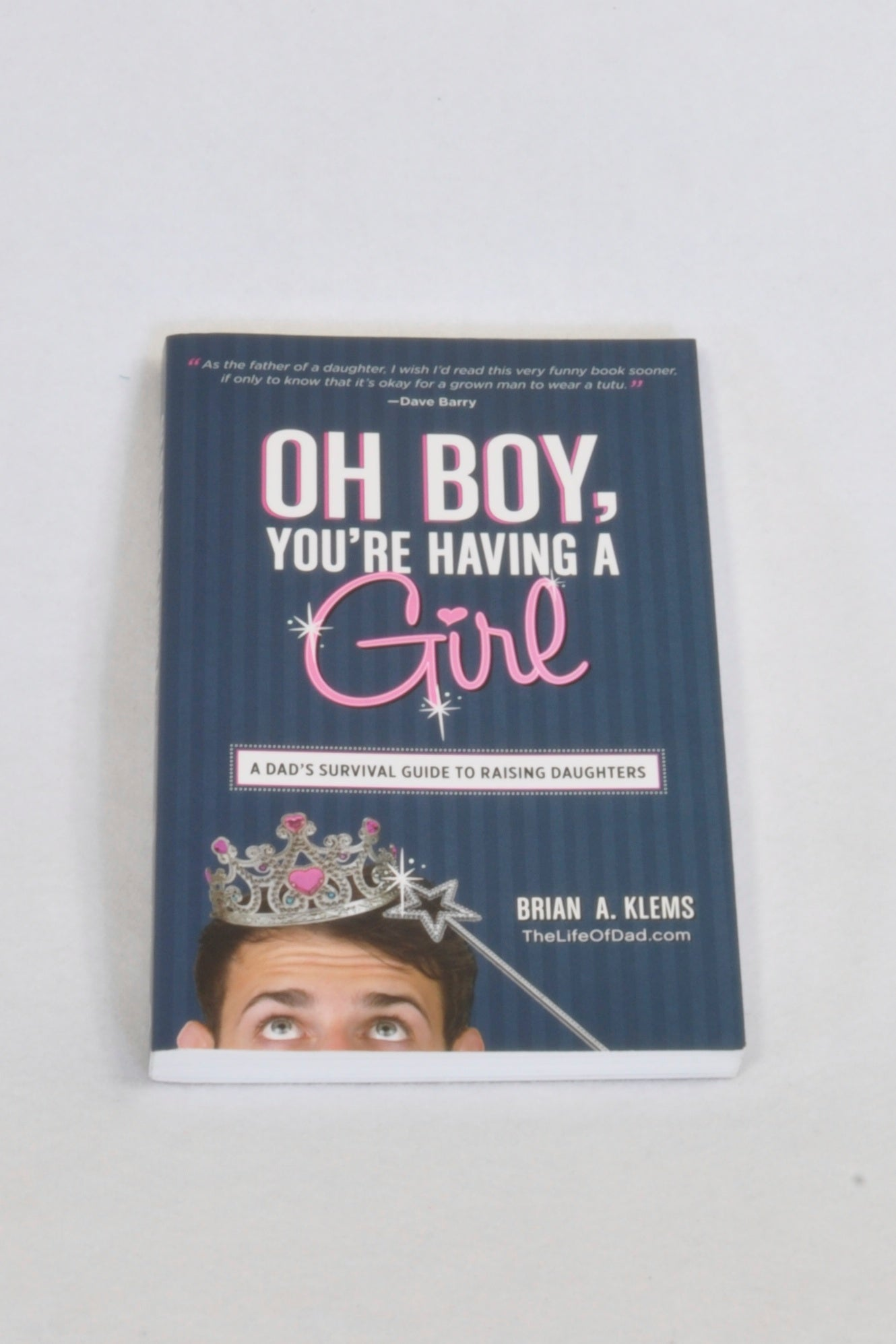 New Oh Boy, You're Having A Girl Parenting Book