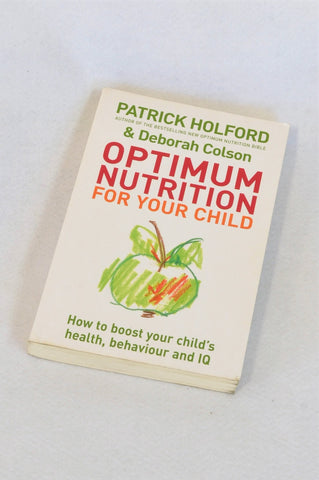 Unbranded Optimum Nutrition For Your Child Paperback Parenting Book Unisex 6 months to 3 years