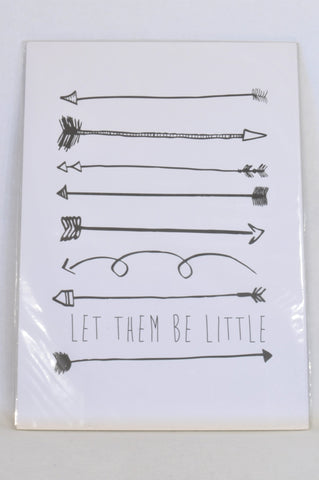 New White and Black Arrows Let Them Be Little (Poster) Decor Unisex All Ages