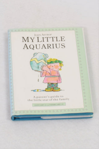 My Little Aquarius Parenting Book Unisex All Ages