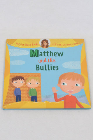 Matthew And The Bullies Book Unisex 2-6 years