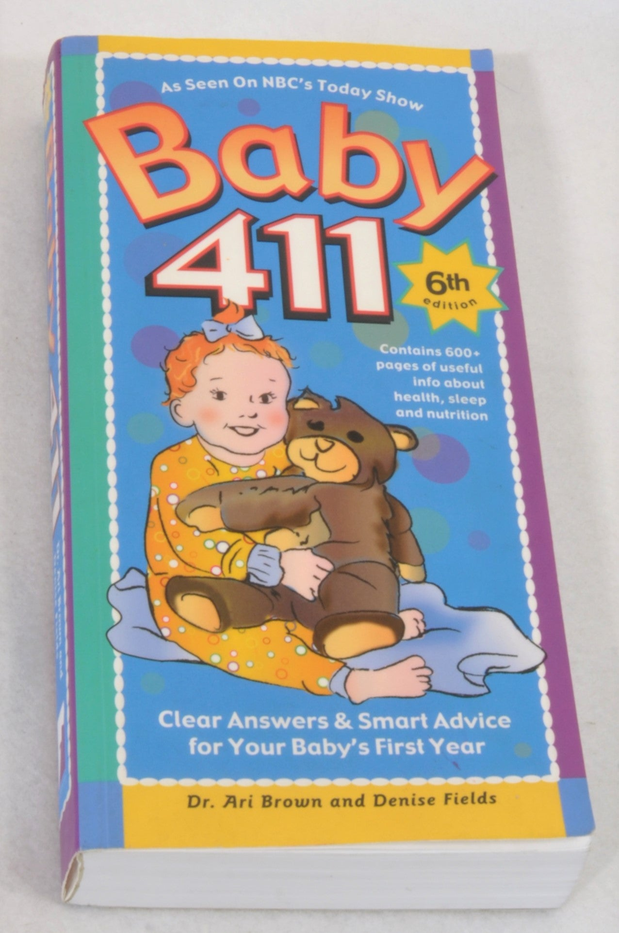 Baby 411 Parenting Book Unisex N-B to 2 years