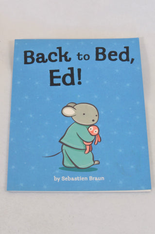 Back to Bed, Ed! Book Unisex 1-3 years