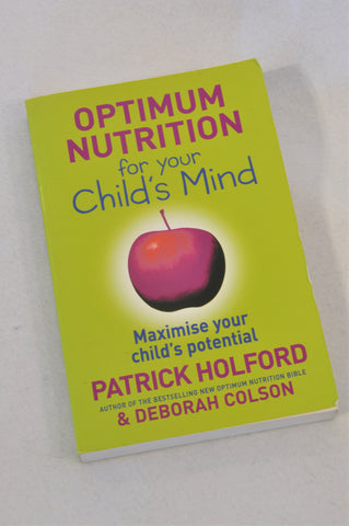 Unbranded Optimum Nutrition For Your Child's Mind Parenting Book Unisex