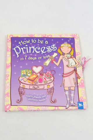 Unbranded How To Be A Princess In 7 Days Book Girls 3-10 years