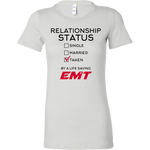 Taken By An EMT Shirt (Men/Women)