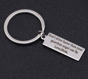 For Son/Daughter: Drive Safe Keychain Reminder