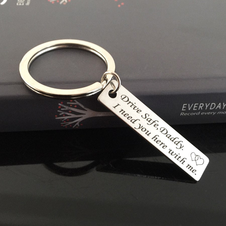For Dad: Drive Safe Keychain Reminder