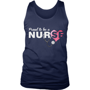 Proud to be a Nurse Shirt/Tank/Hoodie