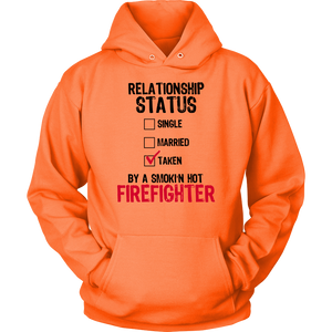 Taken By A Firefighter Hoodie
