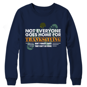 Not Everyone Goes Home For Thanksgiving Air Force Sweater