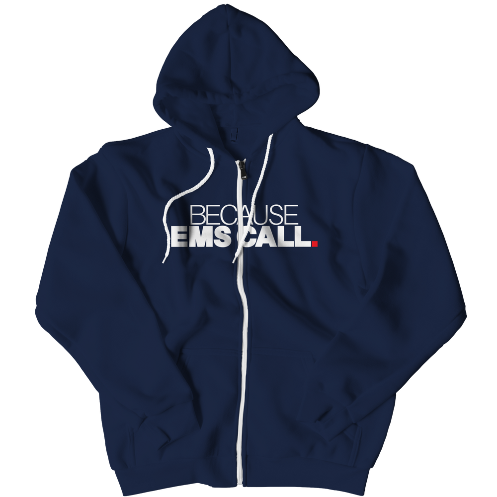Limited Edition - Because EMS Call Hoodie