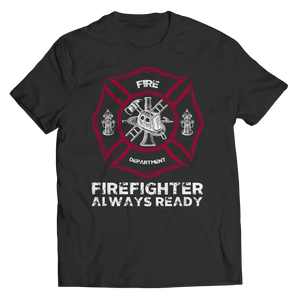 Firefighters Always Ready Shirt/Tank