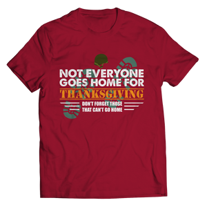 Not Everyone Goes Home For Thanksgiving Air Force Shirt