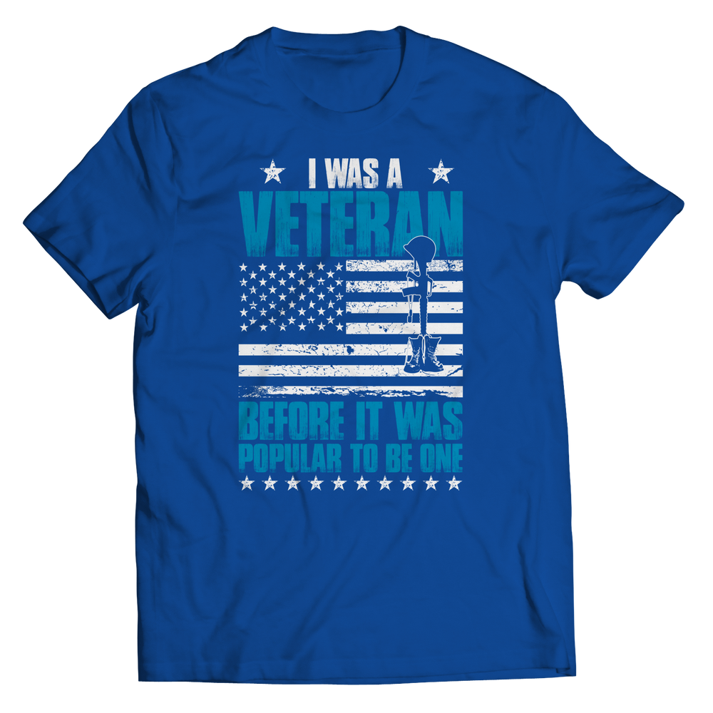 I Was A Veteran Before It Was Popular Shirt