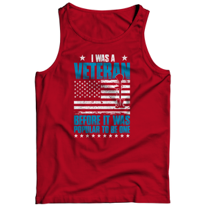 I Was A Veteran Before It Was Popular Tank Top