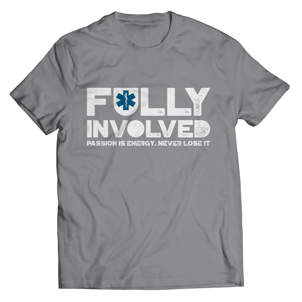 Limited Edition - Fully Involved EMS Shirt