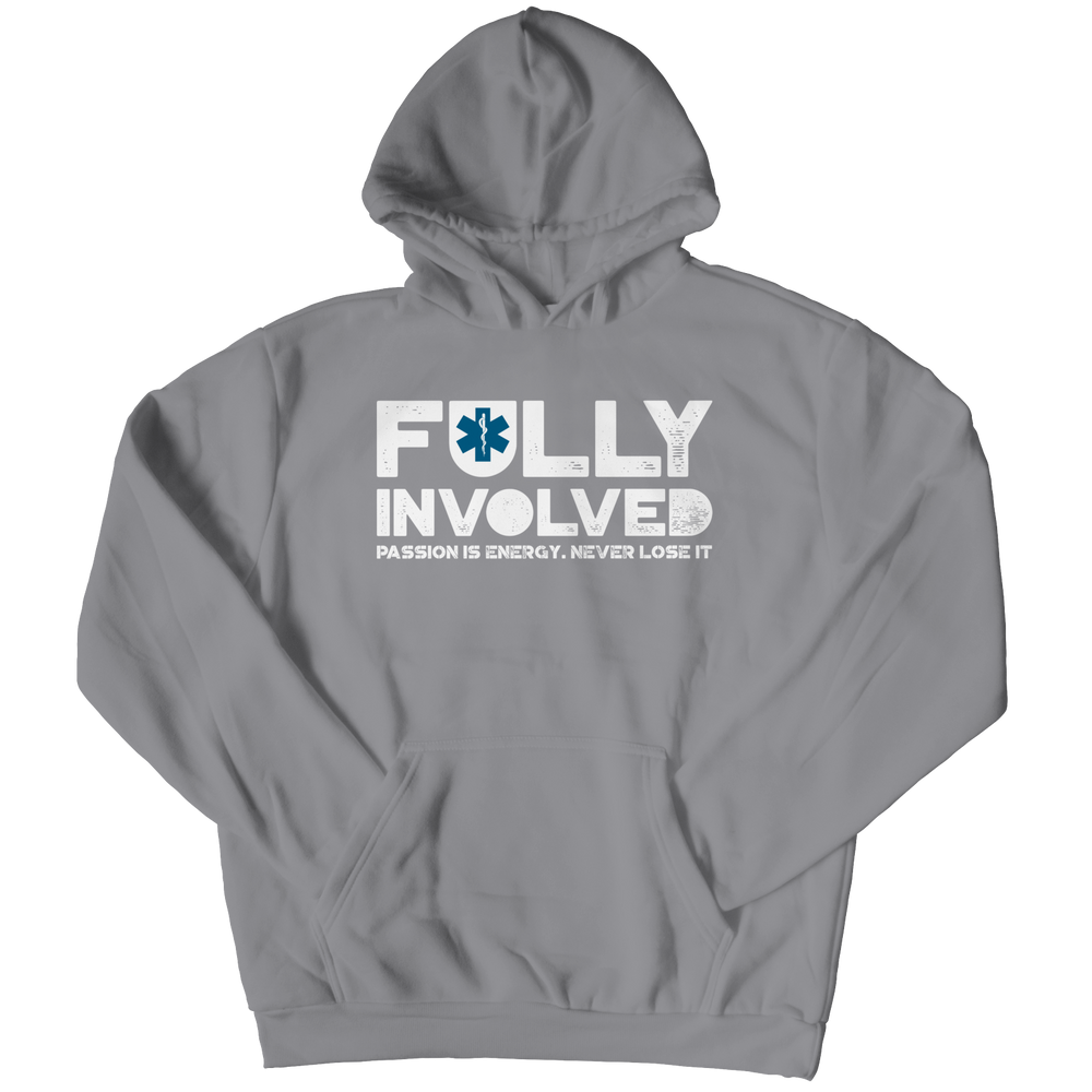 Limited Edition - Fully Involved EMS Hoodie