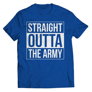 Limited Edition - Straight Outta the Army Shirt