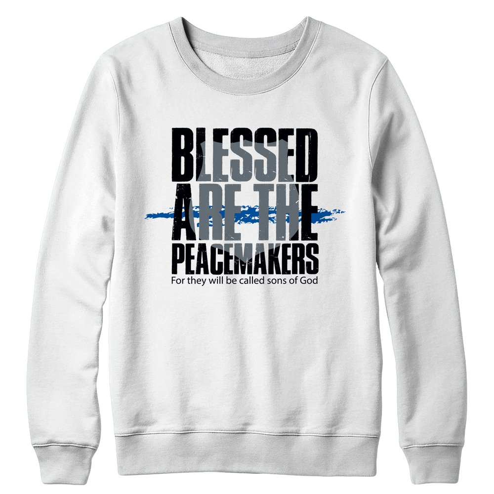 Blessed Are The Peace Makers Crewneck Fleece