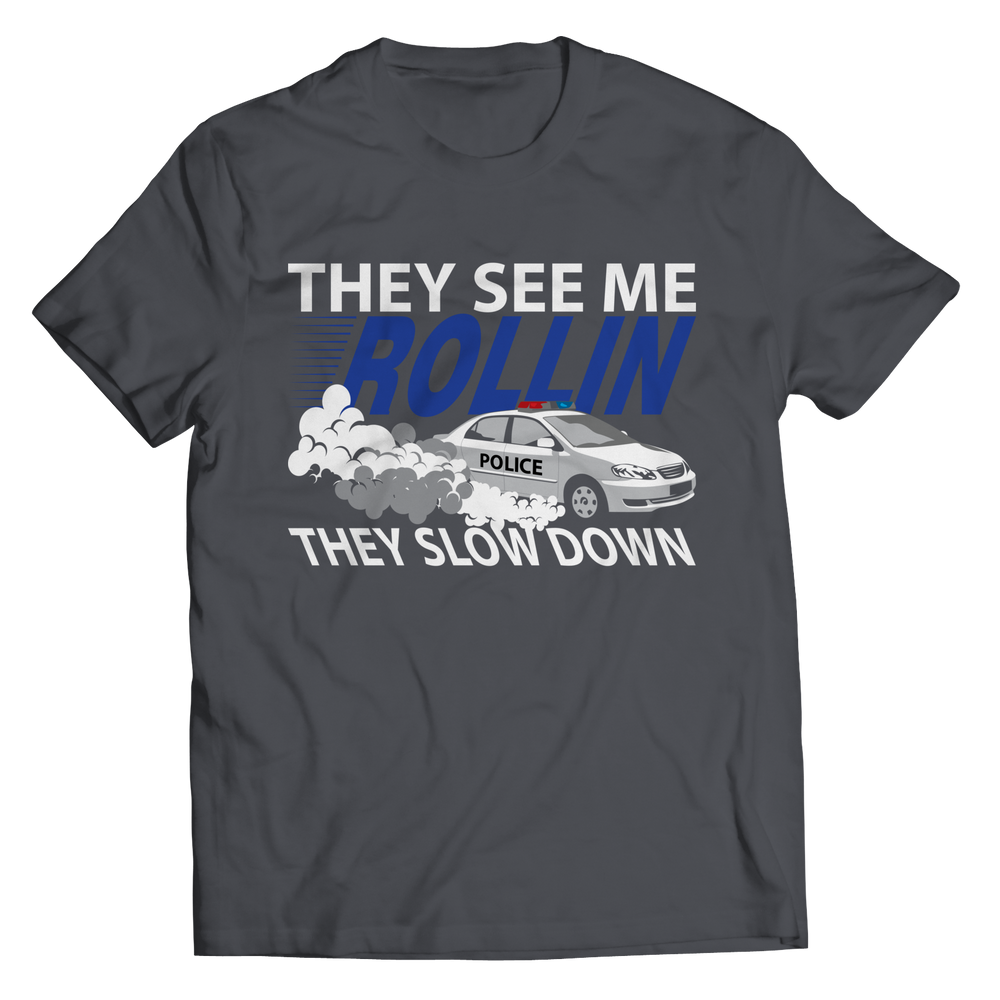 Limited Edition -  They see me rollin, they slow down Shirt
