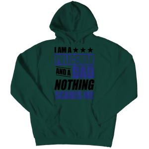Limited Edition - I Am A Policeman and A Dad Nothing Scares Me Hoodie