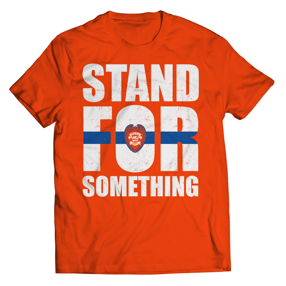 Stand For Something Shirt