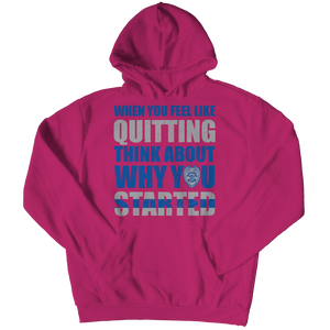 When You Feel Like Quitting Youth Hoodie