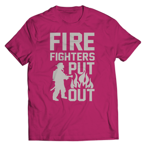 Limited Edition - FireFighters Put Out Shirt