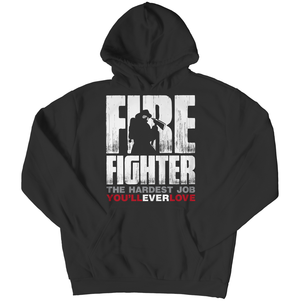 Limited Edition - Hardest Job You Will Ever Love Hoodie