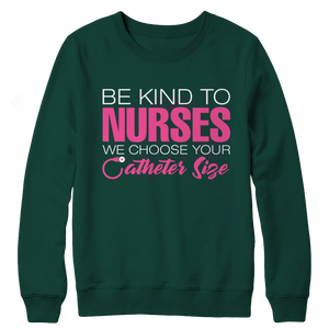 Be Nice To Nurses Crewneck Fleece